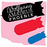 Wolfgang Amadeus Phoenix [Analog]