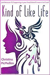 Kind of Like Life (English Edition)