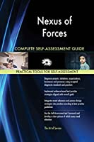 Nexus of Forces All-Inclusive Self-Assessment - More than 620 Success Criteria, Instant Visual Insights, Comprehensive Spreadsheet Dashboard, Auto-Prioritized for Quick Results