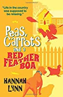 Peas, Carrots and a Red Feather Boa (The Peas and Carrots Series)
