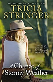 A Chance Of Stormy Weather (Wood Dell Book 1)