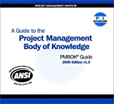 A Guide to the Project Management Body of Knowledge: Pmbok Guide 2000 (Guide to the Project Management Body of Knowledge, 2000 (CD-Rom))