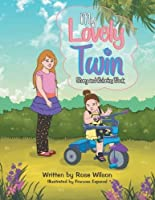 My Lovely Twin: Story and Coloring Book