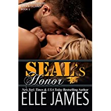 SEAL's Honor: A Military Romance (Take No Prisoners Book 1)