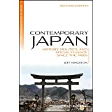 Contemporary Japan: History, Politics, and Social Change since the 1980s (Blackwell History of the Contemporary World Book 13