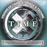 Time X: Visions of Trance, Dance & Techno