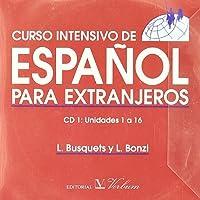 Curso intensivo de español para extranjeros : lecturas y dictados