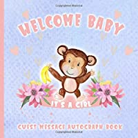 Welcome Baby Guest Message Autograph Book: Cute Monkey | Blue with Pink Flower Pedals & Hearts | Gift Log For Family, Friends To Write In, Sign In & Give Advice, Wishes and Comments | Memory Keepsake with Formatted Lined Pages