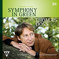 Symphony In Green-thomas Doss: A Composer's Portrait