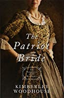 The Patriot Bride (Daughters of the Mayflower)