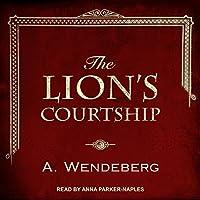 The Lion's Courtship (Anna Kronberg)