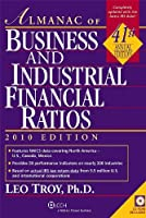 Almanac of Business and Industrial Financial Ratios 2010 (Almanac of Business & Industrial Financial Ratios)
