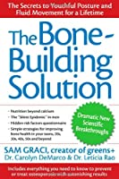 The Bone-Building Solution