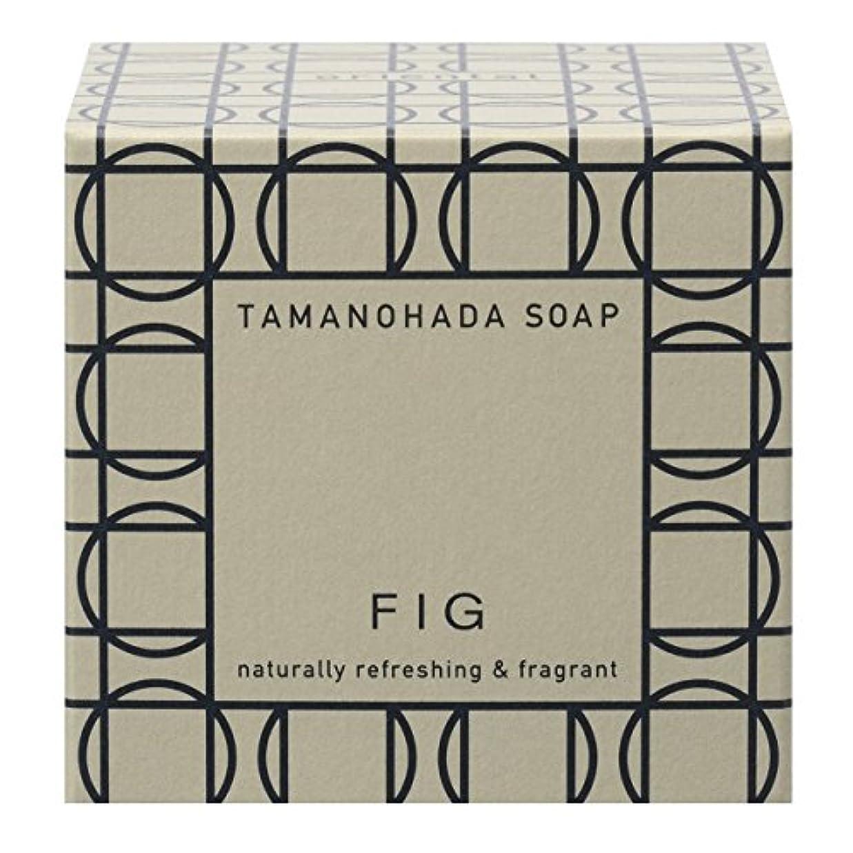 織機とにかく奨励しますタマノハダ ソープ 005 フィグ 125g
