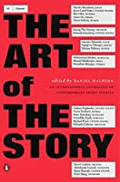 The Art of the Story: An International Anthology of Contemporary Short Stories【洋書】 [並行輸入品]