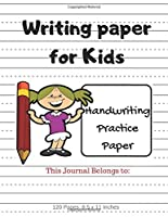 Writing Paper for Kids - Handwriting Practice Paper: 120 Dotted Lined Pages - 8.5 x 11 Inches - Kindergarten Writing Notebook