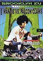 Mantis vs. Falcon Claws/Dragon vs. Needles of Death