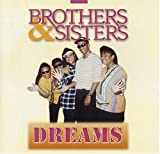 Dreams [Import, From US] / Brothers & Sisters (CD - 1995)