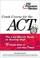 Crash Course for the ACT (Princeton Review)