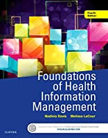 Foundations of Health Information Management, 4e