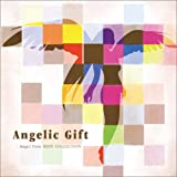 Angelic Gift - Angel Note BEST COLLECTION -