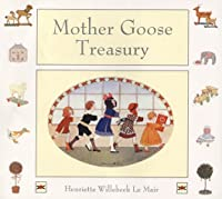 The Mother Goose Treasury (Golden Days nursery rhymes)