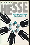 The Glass Bead Game (Magister Ludi)