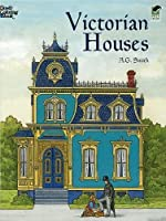 Victorian Houses (Dover History Coloring Book)