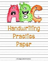Handwriting Practice Paper: Cute Monsters ABC Alphabet Practicing Notebook With Doted Lined Handwriting Sheets for K-3 Students