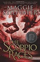The Scorpio Races by Maggie Stiefvater(2013-04-01)