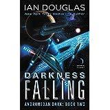 Darkness Falling: Andromedan Dark: Book Two: 2