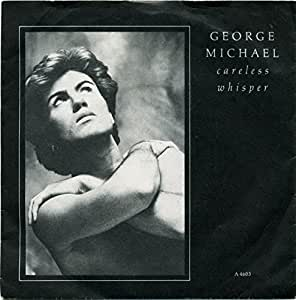 "Careless Whisper - George Michael 7"" 45"