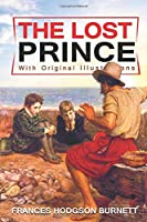 The Lost Prince : With original illustrations