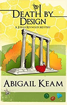 Death By Design: A Josiah Reynolds Mystery 9 by [Keam, Abigail]