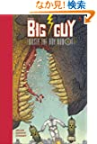 Big Guy and Rusty (2nd edition)