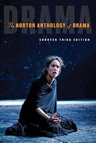 Download The Norton Anthology of Drama: Shorter Edition 039328350X