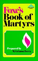 Foxe's Book of Martyrs (Giant Summit Bks)
