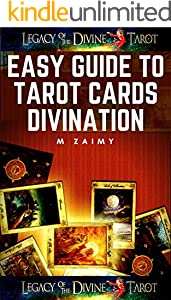 EASY GUIDE TO TAROT CARDS DIVINATION (English Edition)