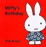 Miffy's Birthday (Miffy Series)