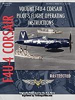Vought F4u-4 Corsair Fighter Pilot's Flight Manual