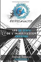 Les 30 clefs de l'Investisseur Cryptos