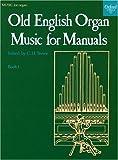 Old English Organ Music: Book 1 画像