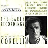The Early Recordings - Franco Corelli (1994-05-03)