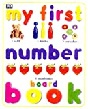 My First Number Board Book (My First Books (Board Books Dorling Kindersley))