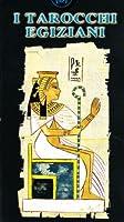I tarocchi egiziani. Con carte