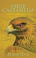 Saisir Castaneda: Comprendre Carlos Castaneda