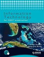 Information Technology for CSEC Examination + CD