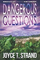 Dangerous Questions: An Emily Lazzaro Mystery