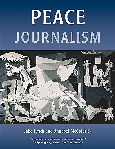 Download Peace Journalism (Conflict & Peacebuilding) 1903458501