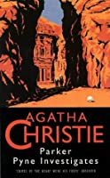 Parker Pyne Investigates (Agatha Christie Collection S.)